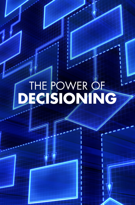 The Power of Decisioning